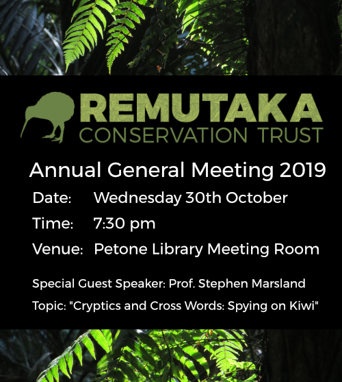 Notice of AGM for Remutaka Conservation Trust - Wed 30th Oct, 2019